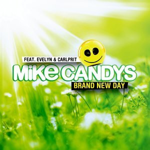 Mike Candys feat. Evelyn & Carlprit 歌手頭像