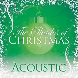 Shades Of Christmas: Acoustic 歌手頭像