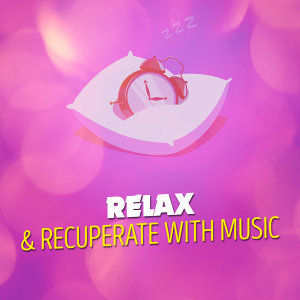 Relax & Recuperate 歌手頭像