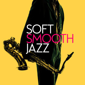 Soft Smooth Jazz 歌手頭像