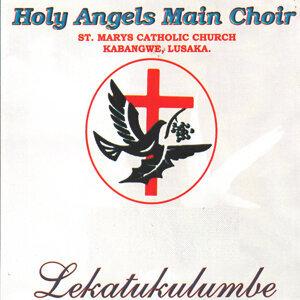 Holy Angels Main Choir St Marys Catholic Church Kabangwe Lusaka 歌手頭像