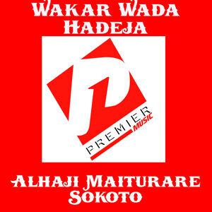 Alhaji Maiturare Sokoto 歌手頭像