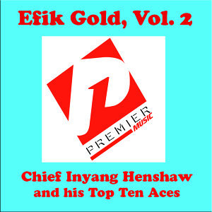Chief Inyang Henshaw and his Top Ten Aces 歌手頭像