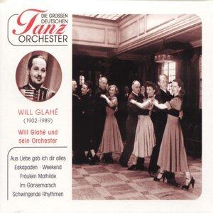 Will Glahé und sein Tanzorchester 歌手頭像