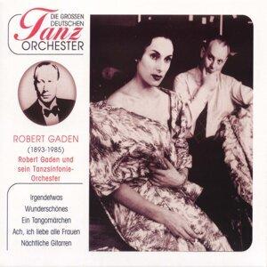 Robert Gaden & Sein Tanzsinfonie & Orchester 歌手頭像