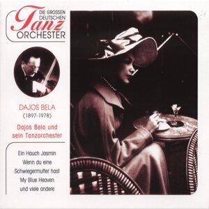 Dajos Bela & sein Tanzorchester 歌手頭像