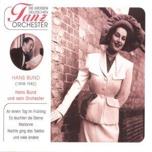 Hans Bund und sein Tanzorchester 歌手頭像