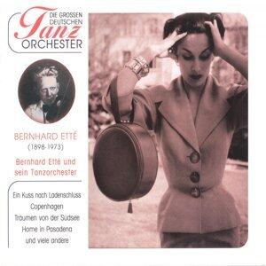 Bernhard Ette & sein Tanzorchester 歌手頭像