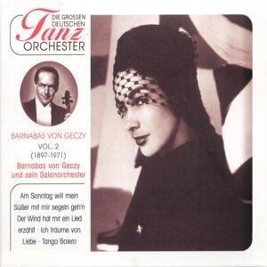 Barnabas Von Géczy & Sein Salonorchester 歌手頭像