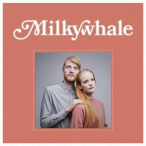 Milkywhale 歌手頭像