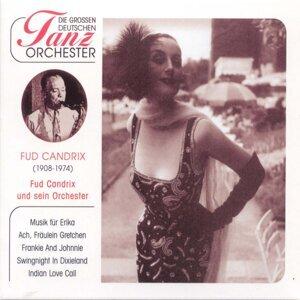 Fud Candrix & sein Tanzorchester 歌手頭像