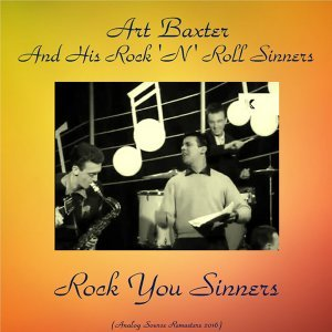 Art Baxter and his Rock 'n' Roll Sinners 歌手頭像