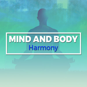 Mind and Body Harmony 歌手頭像