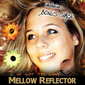 Mellow Reflector 歌手頭像