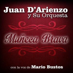 Mario Bustos, Juan D'Arienzo y Su Orquesta 歌手頭像