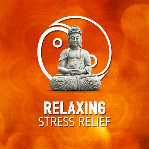 Relaxing Stress Relief 歌手頭像