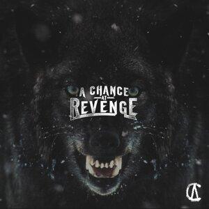 A Chance at Revenge 歌手頭像
