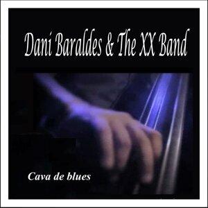Dani Baraldes, The XX Band 歌手頭像