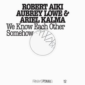 Robert Aiki Aubrey Lowe & Ariel Kalma 歌手頭像
