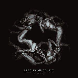 Crucify Me Gently 歌手頭像