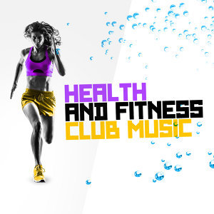 Health and Fitness Club 歌手頭像