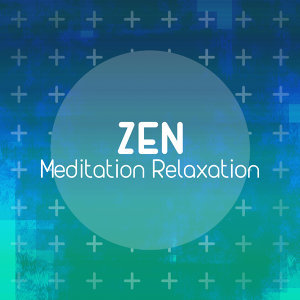 Zen Meditation Relaxation 歌手頭像