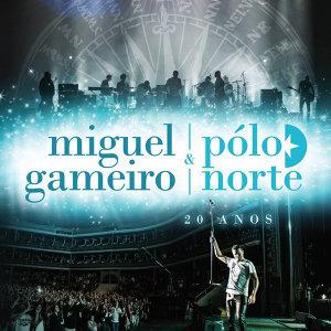 Miguel Gameiro, Pólo Norte 歌手頭像