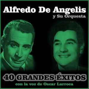 Oscar Larroca, Alfredo de Angelis y Su Orquesta 歌手頭像