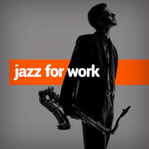 Jazz for Work 歌手頭像