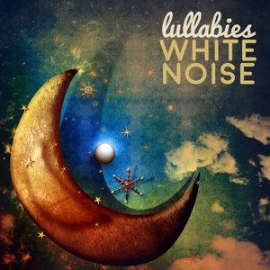 Lullabies White Noise 歌手頭像