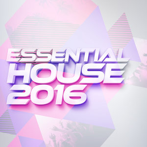 Essential House 2016 歌手頭像