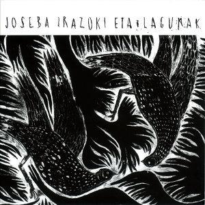 Joseba Irazoki Eta Lagunak 歌手頭像