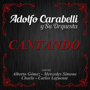 Adolfo Carabelli y Su Orquesta 歌手頭像