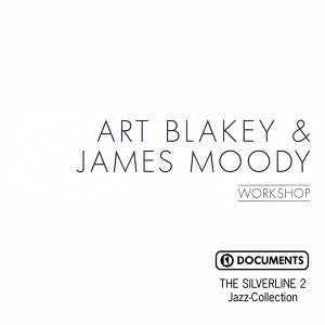 Art Blakey & James Moody feat. James Moody 歌手頭像