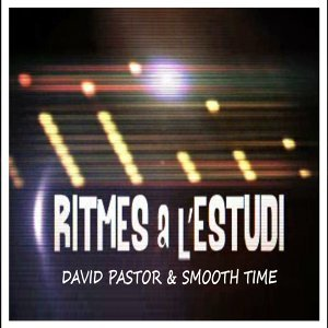 David Pastor, Smooth Time 歌手頭像
