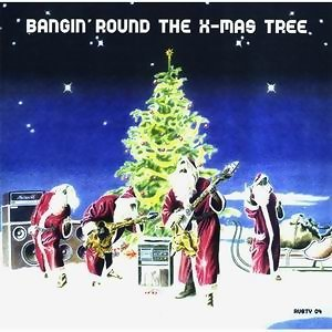Bangin'Round The X-Mas Tree 歌手頭像