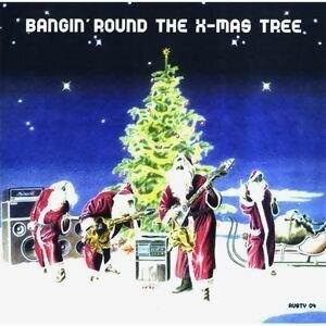 Bangin'Round The X-Mas Tree 歌手頭像
