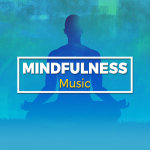 Mindfulness Music 歌手頭像