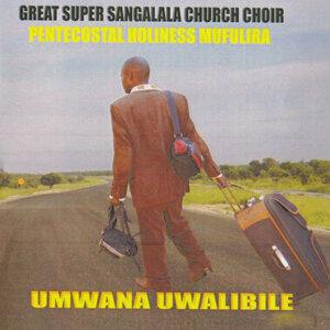 Great Super Sangalala Church Choir Pentecostal Holiness Mufulira 歌手頭像