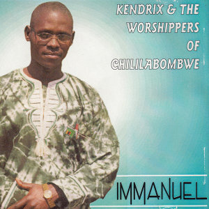 Kendrix & The Worshippers Of Chililabombwe 歌手頭像