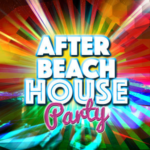 After Beach House Party 歌手頭像