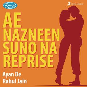 Ayan De, Rahul Jain 歌手頭像
