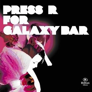 Press R For Galaxy Bar 歌手頭像