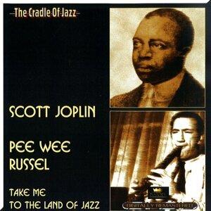 Scott Joplin & Pee Wee Russel 歌手頭像