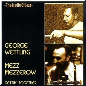 George Wettling & Mezz Mezzerow 歌手頭像