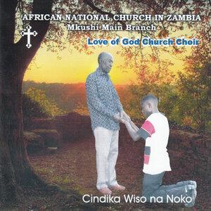 African National Church In Zambia Mkushi Main Branch Love Of God Church Choir 歌手頭像