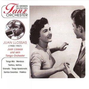 Juan Llossas und sein Tango-Orchester 歌手頭像