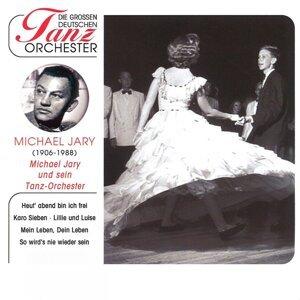 Michael Jary und sein Tanzorchester 歌手頭像
