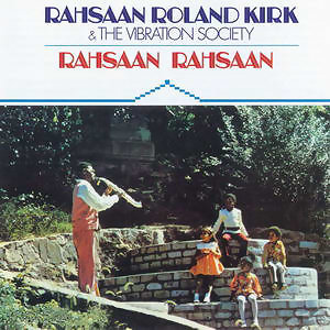 Rahsaan Roland Kirk & The Vibration Society 歌手頭像