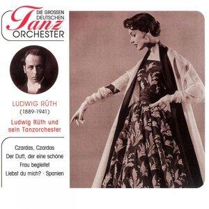 Ludwig Rüth & sein Tanzorchester 歌手頭像